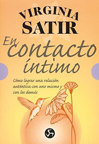 En Contacto Íntimo: Cómo lograr una relación auténtica con uno ...