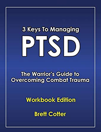 3 Keys to Managing PTSD