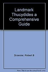 Landmark Thucydides a Comprehensive Guide