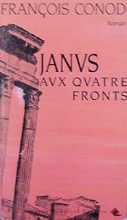 Janus aux quatre fronts, Conod, François