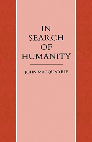 In Search of Humanity: A Theological and Philosophical Approach