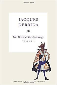 Book The Beast and the Sovereign, Volume I: Volume 1 (The Seminars of Jaques Derrida) by Jacques Derrida (2009-11-01)