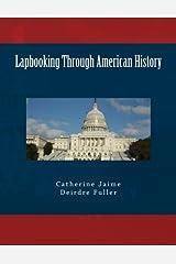 Lapbooking Through American History Paperback