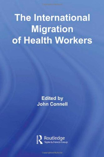 The International Migration of Health Workers