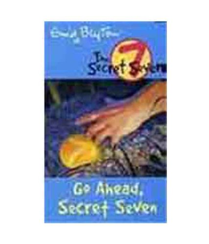 Go Ahead Secret Seven: 5 (The Secret Seven Series)
