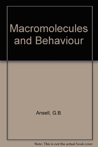 Macromolecules and behaviour: Lectures and proceedings of the international symposium held at the University of Birmingham Medical School in March 1971