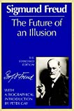 img - for The Future of an Illusion (The Standard Edition) (Complete Psychological Works of Sigmund Freud) book / textbook / text book