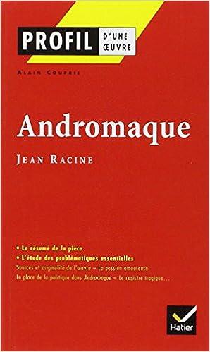 Téléchargement Profil d'une oeuvre : Andromaque, Racine pdf epub