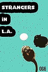 Strangers in L.A.