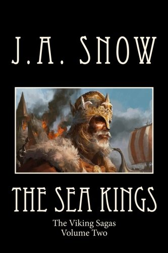 Download The Sea Kings: Volume Two of the Viking Sagas (Volume 2) ebook