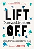 img - for Lift Off: From the Classroom to the Stars book / textbook / text book