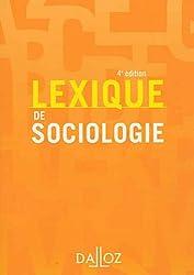 Lexique de sociologie - 4e éd.