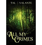 ALL MY CRIMES BY VALANTE, TAL (AUTHOR)PAPERBACK