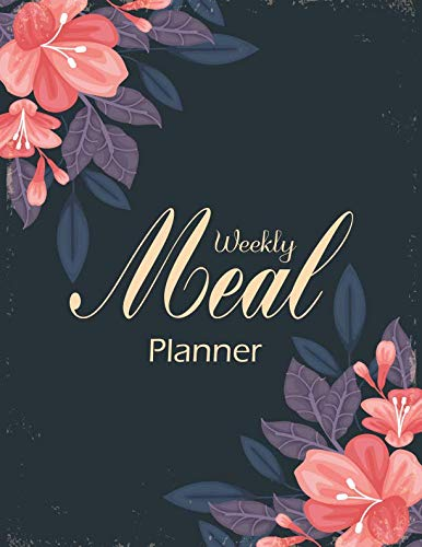 Weekly Meal Planner: A Cooking Meal Prep Journal Weekly 2 Years Diary Log Journal Calendar Idea Grocery List Menu Keto Diet Plan Renal Cookbook Heart ... Pot Low Sodium Vegan Diabetic Slow Cooker by Mile Colony