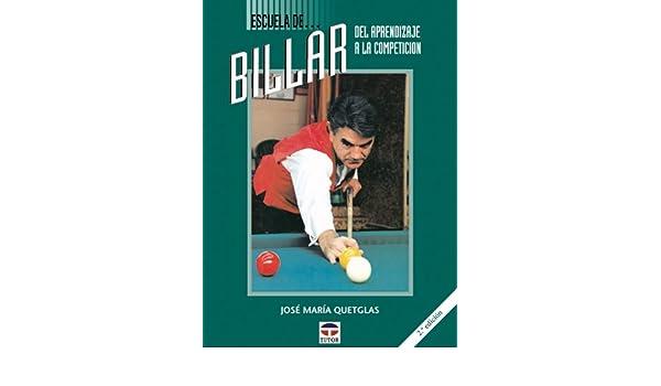 Escuela de Billar -del Aprendizaje a la Competenci: Amazon.es ...