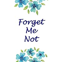 Forget Me Not: Internet Password Logbook Organizer with Large Print and Alphabetical Tabs (Discreet Password Journal)