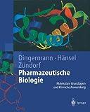 img - for Pharmazeutische Biologie: Molekulare Grundlagen und klinische Anwendung (German Edition) book / textbook / text book