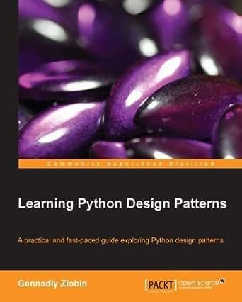Learning Python Design Patterns Ebook