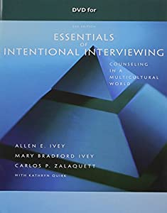 DVD For Ivey Zalaquett Quirks Essentials Of Intentional Interviewing Counseling In
