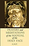 Prayers and Meditations of the Manual of the Holy