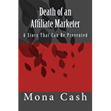 Death of an Affiliate Marketer: A Story That Can Be Prevented