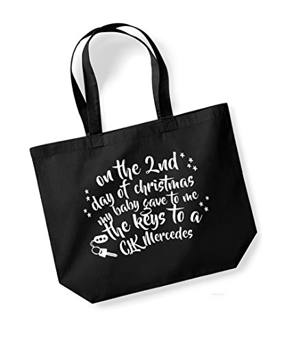 On the 2nd Day of Christmas My Baby Gave to Me the Keys to a CLK Mercedes - Large Canvas Fun Slogan Tote Bag Black/White