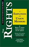 img - for The Rights of Employees and Union Members, Second Edition: The Basic ACLU Guide to the Rights of Employees and Union Members (ACLU Handbook) by Wayne N. Outten (1994-01-01) book / textbook / text book