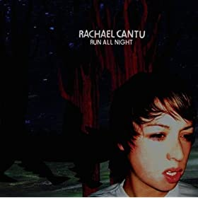 Rachael Cantu: Run All Night