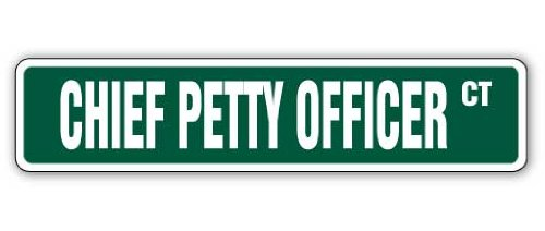 - CHIEF PETTY OFFICER Street Sign cpo canadian navy new | Indoor/Outdoor |  24