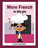More French for Little Girls, Yvonne Crawford, 098445487X