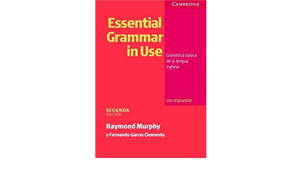 Essential Grammar in Use Spanish Edition with Answers: Gram??tica ...