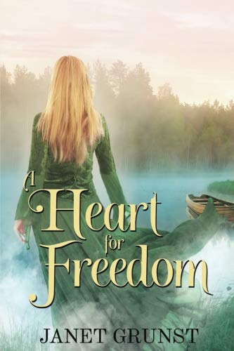 Book: A Heart for Freedom by Janet Grunst