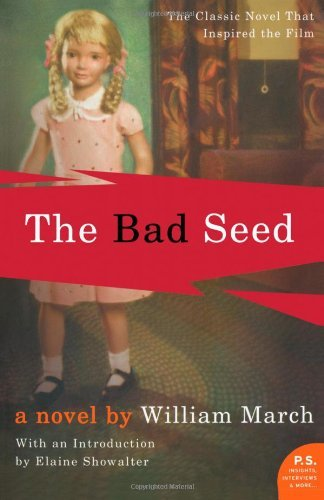 By William March - The Bad Seed (5/29/05)