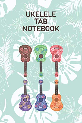Ukelele Tab Notebook: Designed For Composition,Songwriting and Performance of Uke Players (Inch By Inch Row By Row Chords)