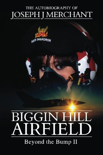 Biggin Hill Airfield Beyond the Bump II pdf