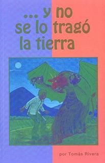 y no se lo tragó la tierra (Spanish Edition)