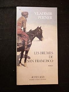 Les brumes de San Francisco : roman, Pozner, Vladimir