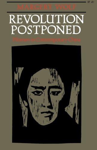 Revolution Postponed: Women in Contemporary China