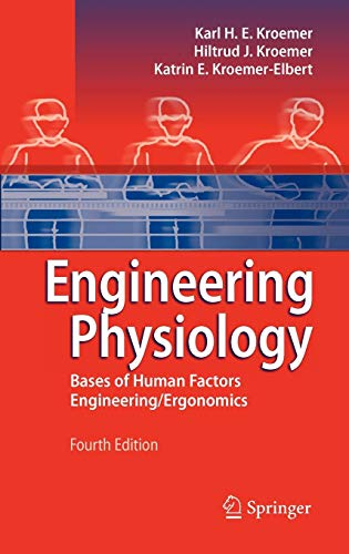 Engineering Physiology: Bases of Human Factors...