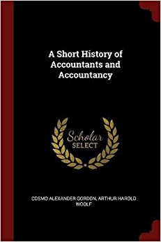 A Short History of Accountants and Accountancy
