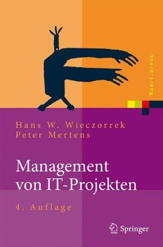 [PDF] Management von IT-Projekten: Von der Planung zur Realisierung Free Download | Publisher : Springer | Category : Computers & Internet | ISBN 10 : 364216126X | ISBN 13 : 9783642161261