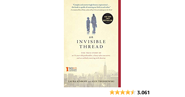 INVISIBLE THREAD: The True Story of an 11-Year-Old Panhandler ...
