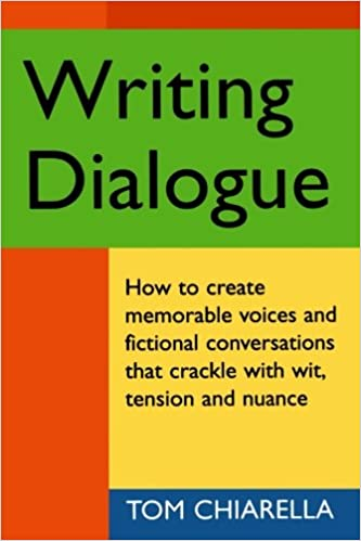 Amazon.com: Writing Dialogue (9781884910326): Tom Chiarella: Books