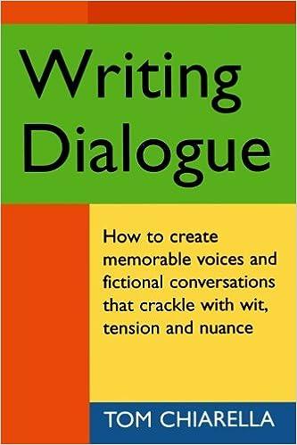 Amazon com: Writing Dialogue (9781884910326): Tom Chiarella