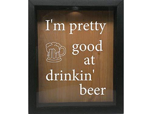 Wooden Shadow Box Wine Cork/Bottle Cap/Tickets 9x11 - I'm Pretty Good at Drinkin Beer (Ebony w/White)