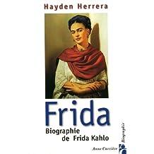 Frida: biographie Frida Kahlo