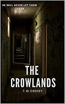The Crowlands by [Creedy, T M]