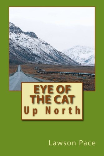 Read Online Eye of the Cat: Up North PDF