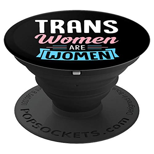 Ladies Allies Watch (Trans Women Are Women Black Transgender Pride Ally Gift - PopSockets Grip and Stand for Phones and Tablets)