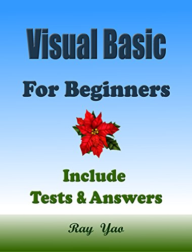VISUAL BASIC: For Beginners, Learn Coding Fast! VB Programming Language Crash Course, A Quick Start Guide Tutorial Book with Hands-On Projects in Easy Steps! An Ultimate Beginner's Guide! - Visual Basic Studio 2010